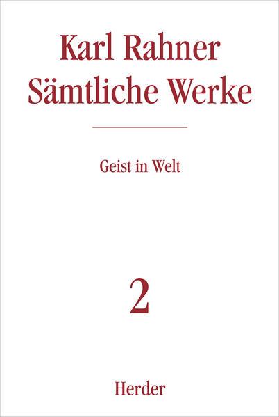 Sämtliche Werke 2. Geist in der Welt als Buch