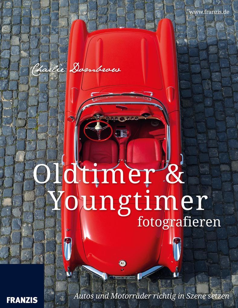 Oldtimer & Youngtimer fotografieren als eBook D...