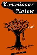 Kommissar Platow, Band 5: Blutnacht im Brentanopark