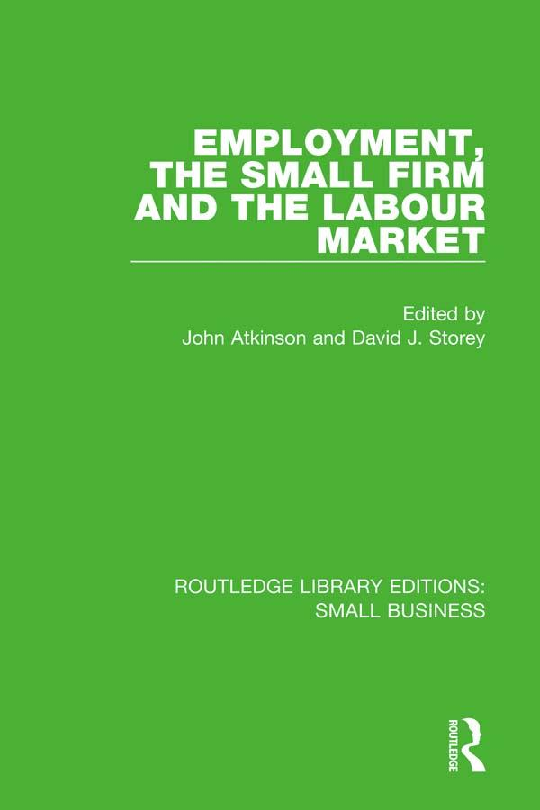 Employment, the Small Firm and the Labour Marke...