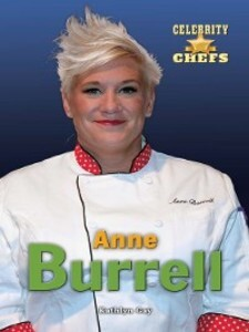 Anne Burrell als eBook Download von Kathlyn Gay