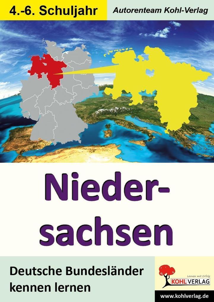 Deutsche Bundesländer kennen lernen. Niedersach...