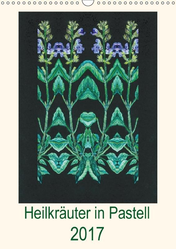 Heilkräuter in Pastell (Wandkalender 2017 DIN A...