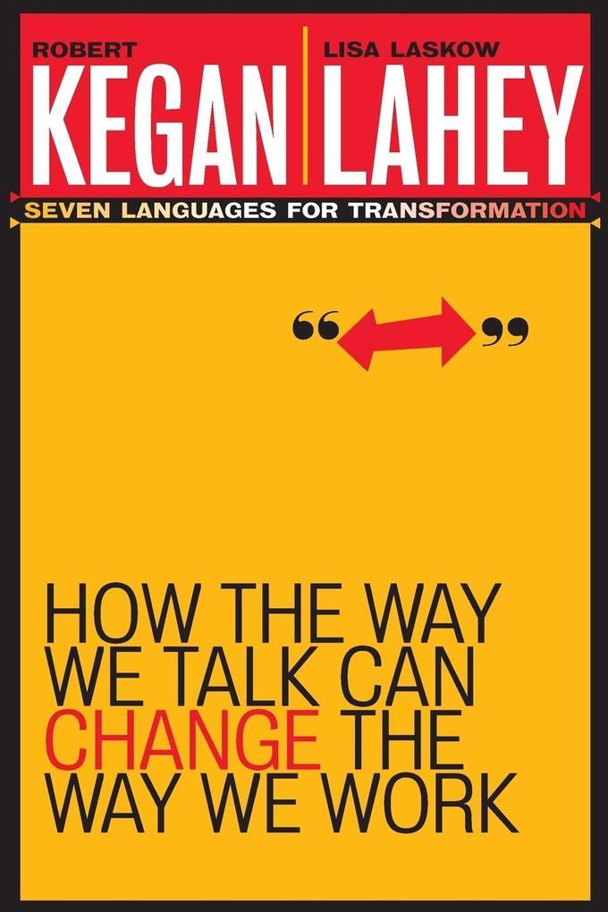 How the Way We Talk Can Change the Way We Work als Taschenbuch