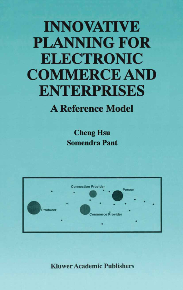Innovative Planning for Electronic Commerce and Enterprises als Buch