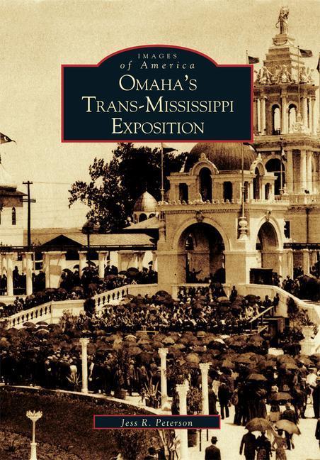 Omaha's Trans-Mississippi Exposition als Taschenbuch