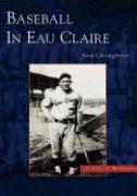 Baseball in Eau Claire als Taschenbuch