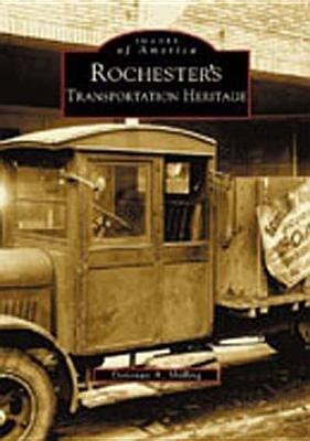 Rochester's Transportation Heritage als Taschenbuch