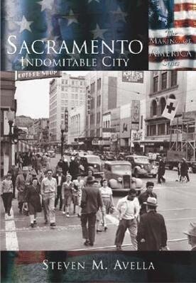 Sacramento: Indomitable City als Taschenbuch
