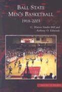 Ball State Men's Basketball:: 1918-2003 als Taschenbuch