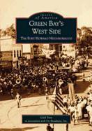 Green Bay's West Side:: The Fort Howard Neighborhood als Taschenbuch