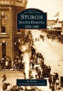 Sturgis South Dakota:: 1878-1960 als Taschenbuch
