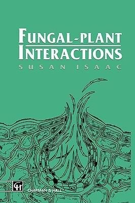 Fungal-Plant Interactions als Buch