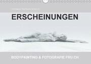ERSCHEINUNGEN / BODYPAINTING & FOTOGRAFIE FRU.CH (Wandkalender 2017 DIN A4 quer)