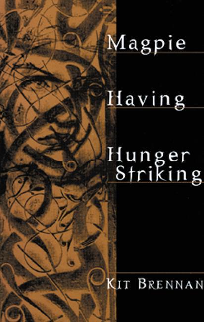 Magpie: Having; Hunger Striking als Taschenbuch
