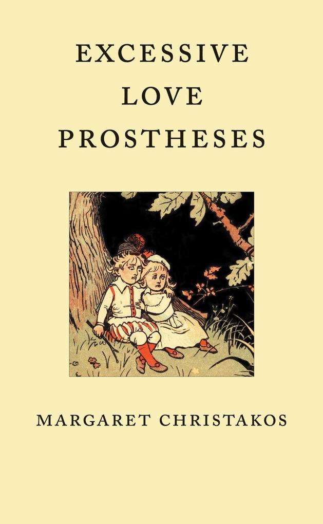 Excessive Love Prostheses als Taschenbuch