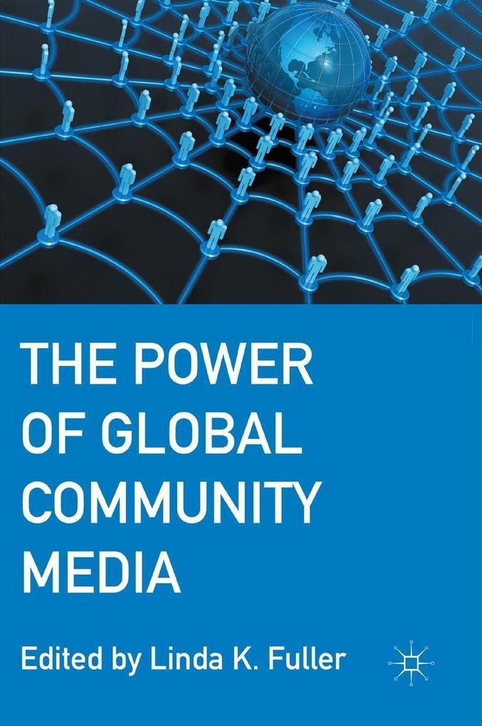 The Power of Global Community Media als eBook D...