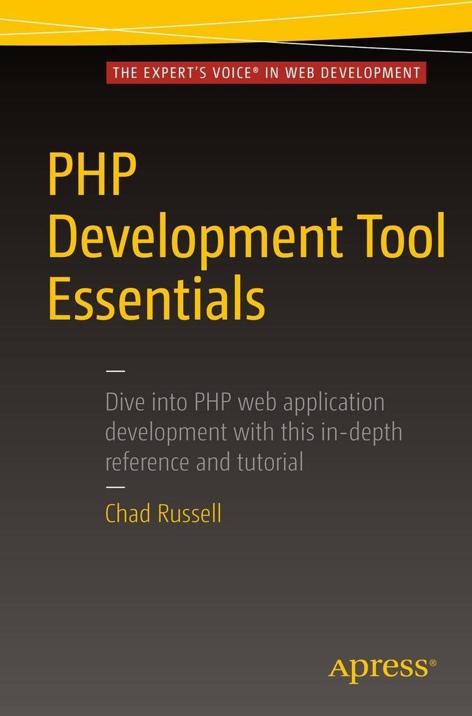 PHP Development Tool Essentials als eBook Downl...