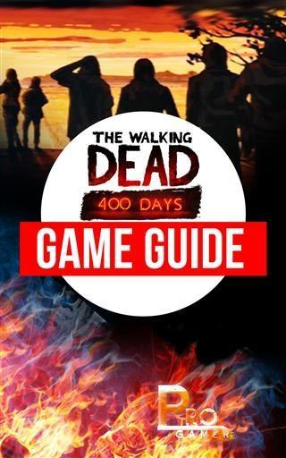 Walking Dead 400 Days Game Guide als eBook Down...