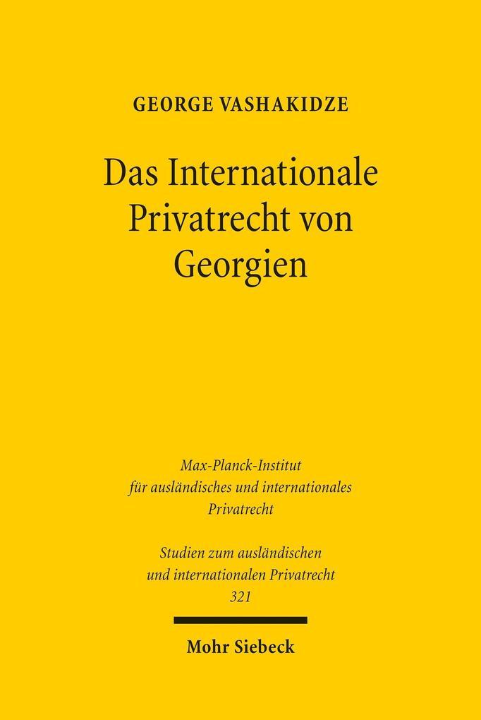 Das Internationale Privatrecht von Georgien als...