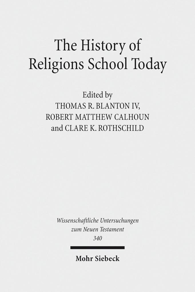 The History of Religions School Today als eBook...