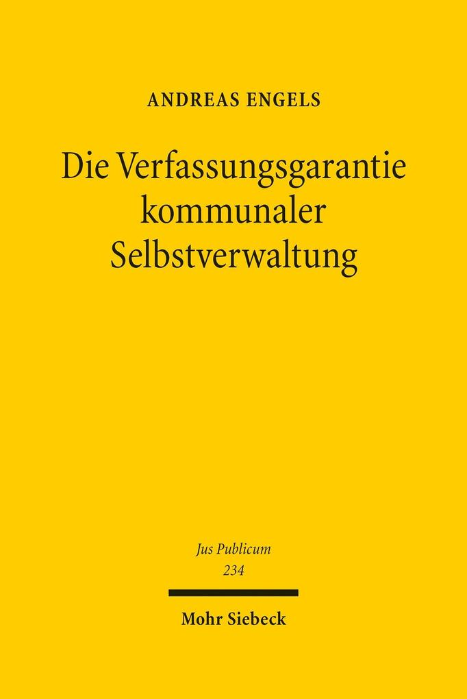 Die Verfassungsgarantie kommunaler Selbstverwal...