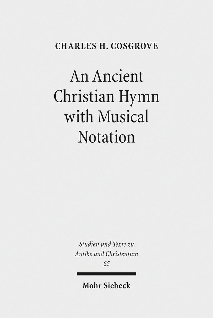 An Ancient Christian Hymn with Musical Notation...