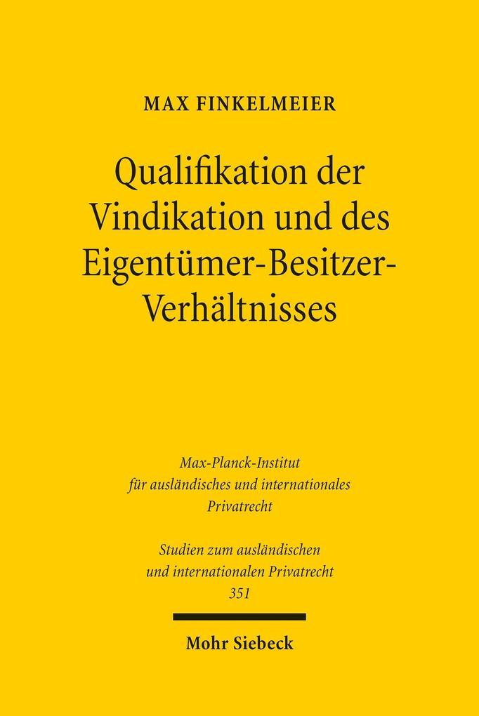 Qualifikation der Vindikation und des Eigentüme...