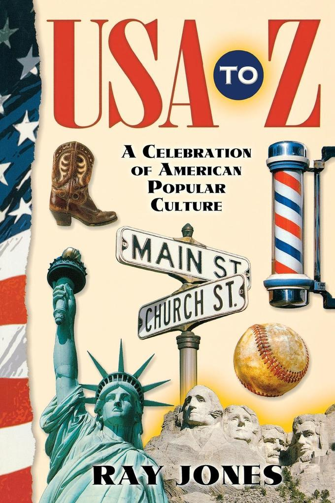 USA to Z: A Celebration of American Popular Culture als Taschenbuch