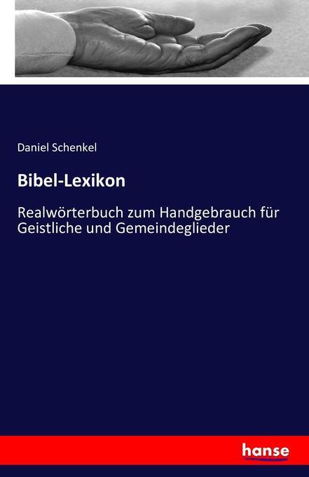 Bibel-Lexikon als Buch von Daniel Schenkel