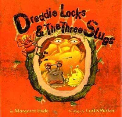 Dreddielocks & the Three Slugs als Buch