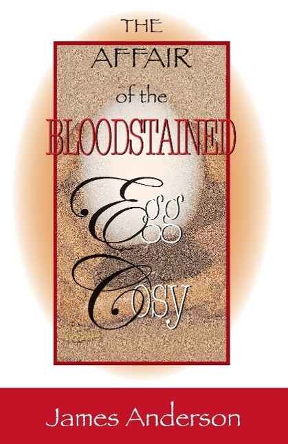 The Affair of the Bloodstained Egg Cosy: An Inspector Wilkins Mystery als Taschenbuch