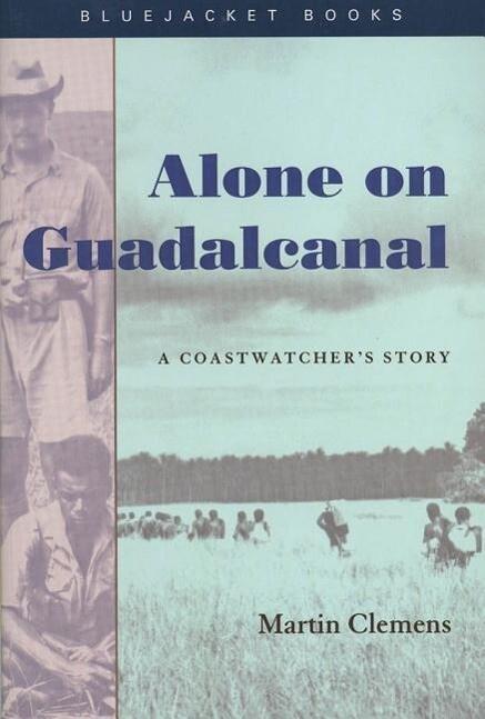 Alone on Guadalcanal: A Coastwatcher's Story als Taschenbuch