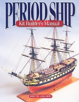 Period Ship Kit Builder's Manual als Taschenbuch