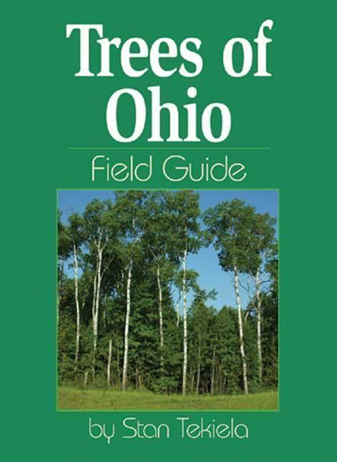 Trees of Ohio: Field Guide als Taschenbuch