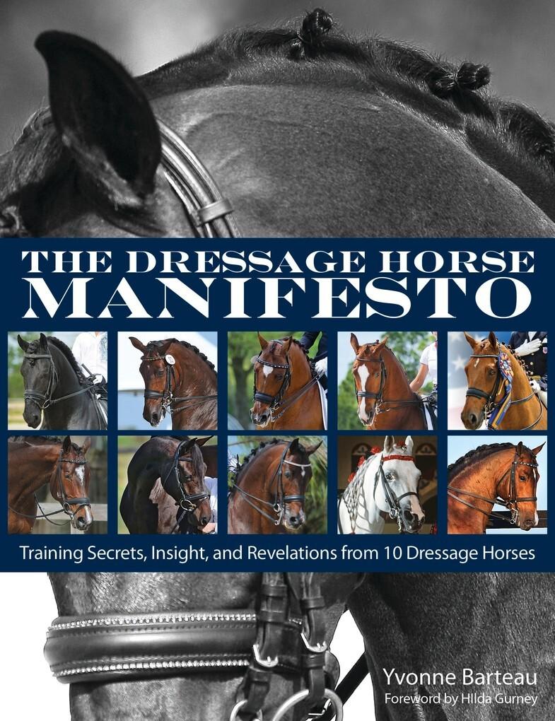 The Dressage Horse Manifesto als eBook Download...