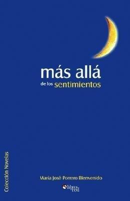 Mas Alla de Los Sentimientos als Taschenbuch
