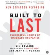 Built to Last CD: Successful Habits of Visionary Companies als Hörbuch