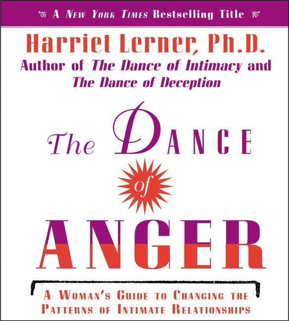 The Dance of Anger CD: A Woman's Guide to Changing the Pattern of Intimate Relationships als Hörbuch