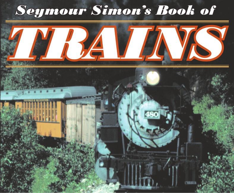 Seymour Simon's Book of Trains als Taschenbuch