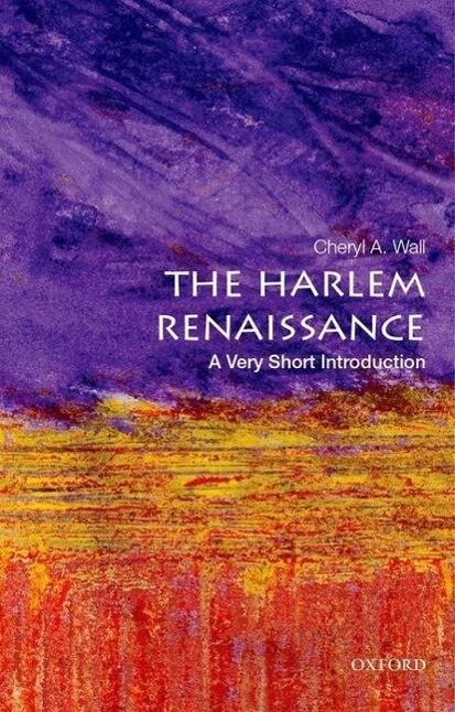 The Harlem Renaissance: A Very Short Introducti...