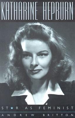 Katharine Hepburn: Star as Feminist als Taschenbuch