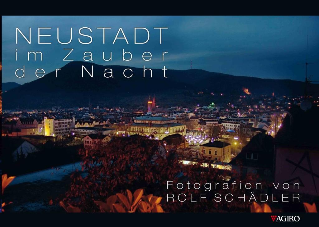 Neustadt im Zauber der Nacht als Buch von Rolf ...