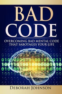 Bad Code als eBook Download von Deborah Johnson