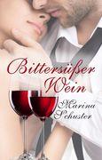Bittersüßer Wein