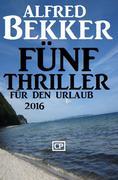Fünf Thriller für den Urlaub 2016