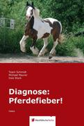 Diagnose: Pferdefieber!