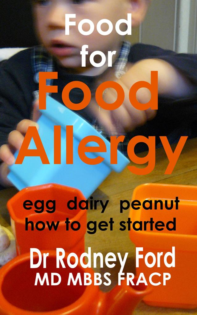 Food for Food Allergy (Egg Dairy Peanut): How t...