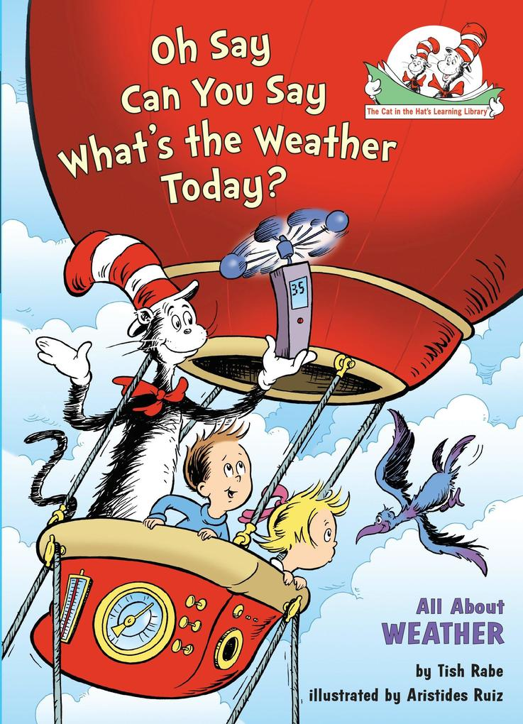 Oh Say Can You Say Whats the Weather Today als Buch (gebunden)