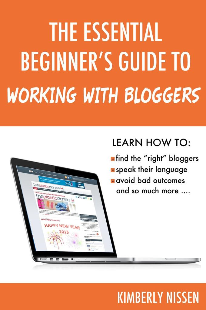Essential Beginner´s Guide to Working With Blog...